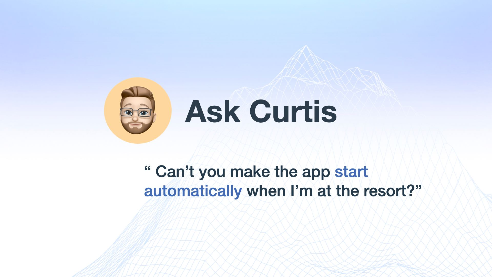 Ask Curtis Anything...